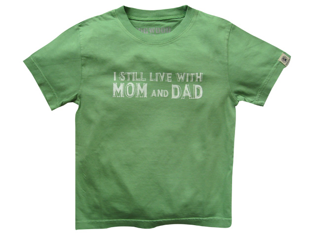 I Still Live With Mom and Dad Green
